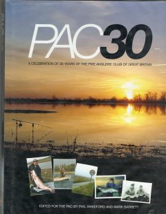 PAC30: A celebration of 30 years of the Pike Anglers Club of Great Britain