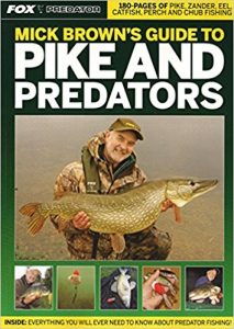 Mick Browns Guide to Pike and Predators